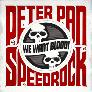 Peter_Pan_Speedrock-We_Want_Blood-Frontal