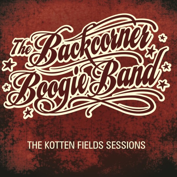 backcorner-boogie-band-The-Kotten-Fields-Sessions