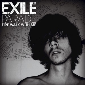 exile-parade-fire-walk-with-me