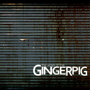 gingerpig-the-ways-of-the-gingerpig