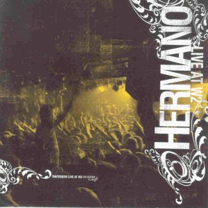 hermano-live-at-w2