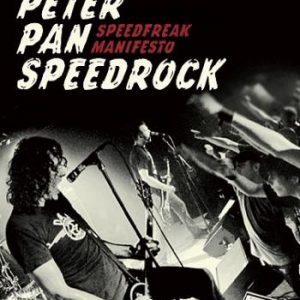 peter-pan-speedrock-speedfreak-manifesto