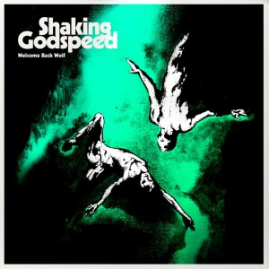 shaking-godspeed-welcome-back-wolf-cover