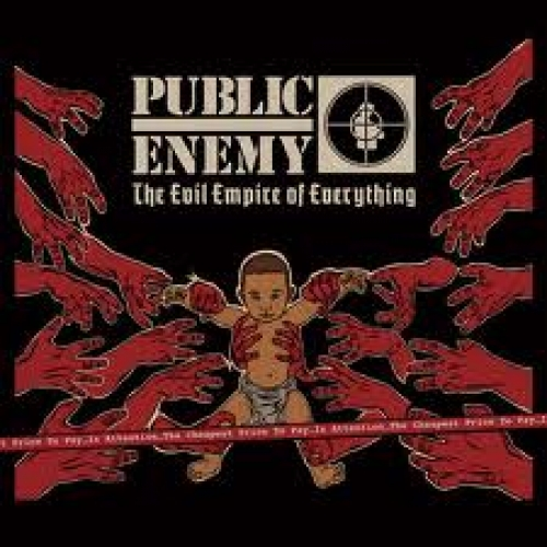 PUBLIC-ENEMY-EVIL-EMPIRE-OF-EVERYTHING