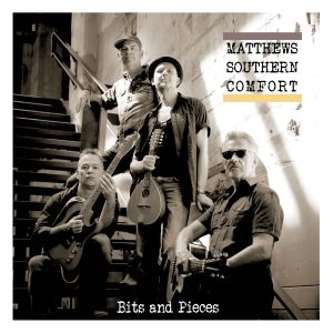 MATTHEWS SOUTHERN COMFORT-BITS AND PIECES