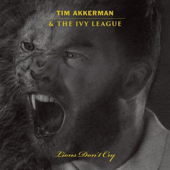 Tim Akkerman Ivy League - Lions Don't Cry - Coverart