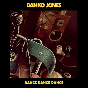 Danko Jones - Dance Dance Dance- coverart