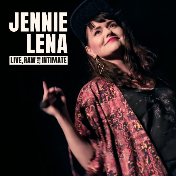 Jenny Lena - Live, Raw and Intimate - coverart