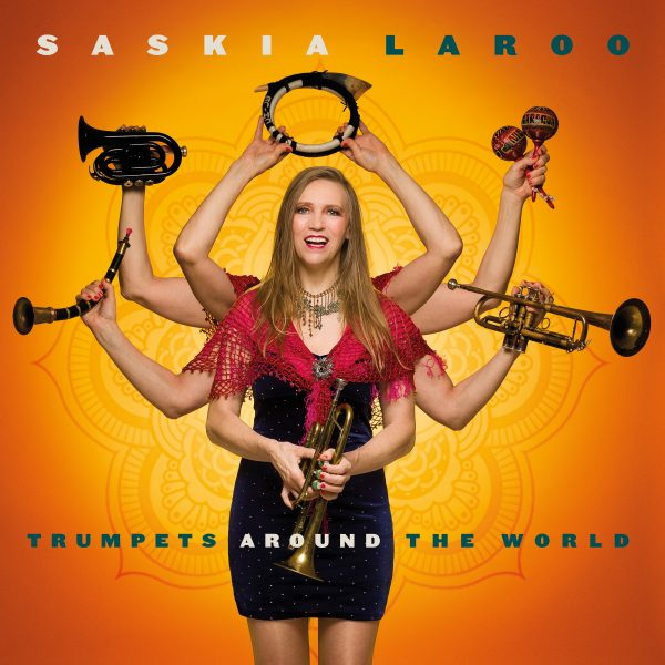Saskia Laroo - Trumpets Around The World - Coverart