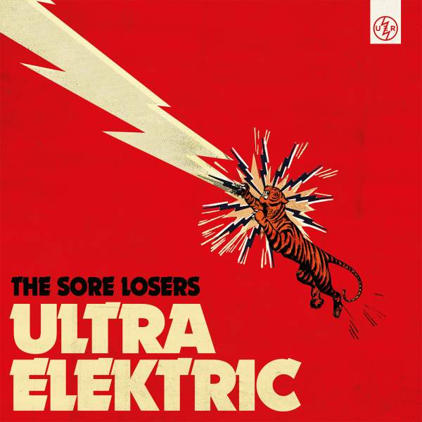 THE SORE LOSERS ULTRA ELEKTRIC Artwork